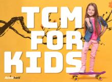 TCM for kids